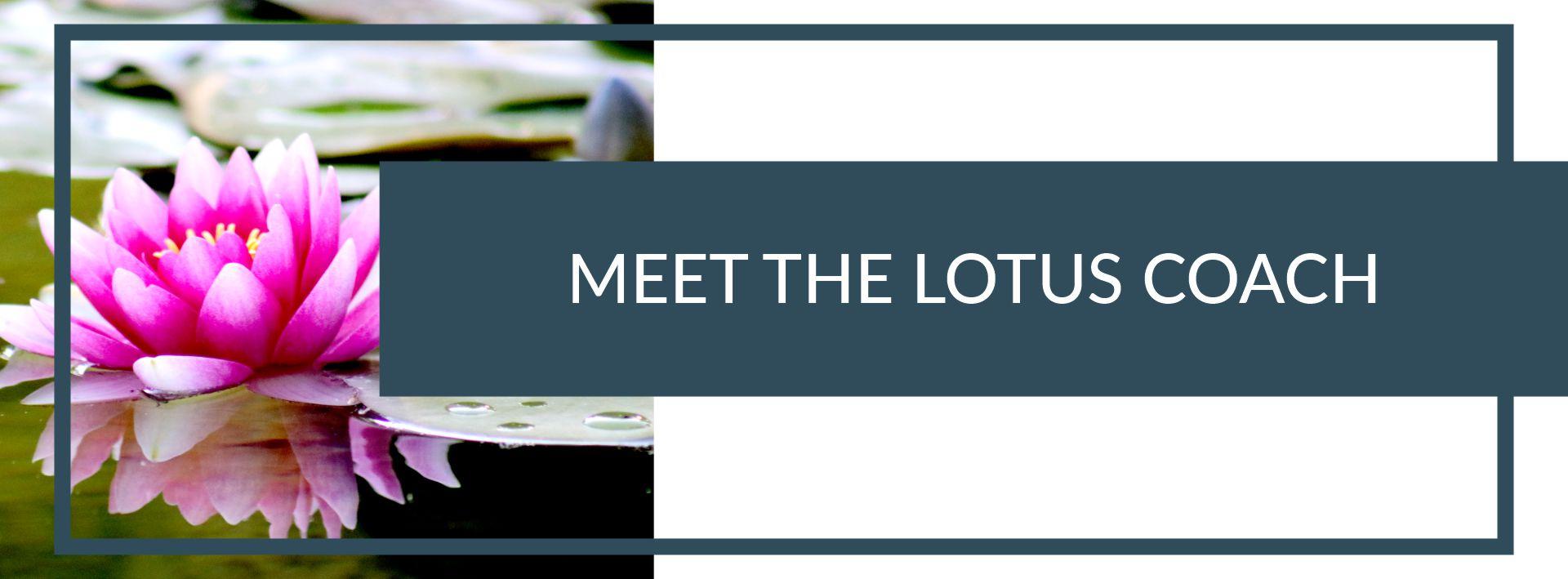 Meet the Lotus Coach